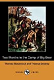 Two Months in the Camp of Big Bear, Theresa Gowanlock and Theresa Delaney, 1409963691