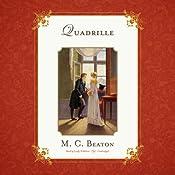 Quadrille: The Love and Temptation Series, Book 5 | M. C. Beaton