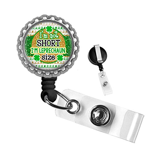St. Patrick's Day I'm Not Short I'm Leprechaun Size Silver Retractable ID Tag Badge Reel by Geek Badges]()