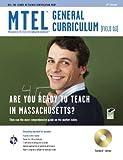 img - for Massachusetts MTEL General Curriculum (Field 03) w/CD-ROM (MTEL Teacher Certification Test Prep) book / textbook / text book