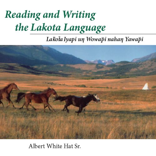 Reading and Writing the Lakota Language Book on CD by University of Utah Press