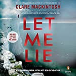 Let Me Lie | Clare Mackintosh