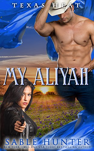 My Aliyah: Texas Heat