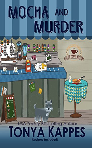 Mocha and Murder: A Cozy Mystery (A Killer Coffee Mystery Series Book Two) cover