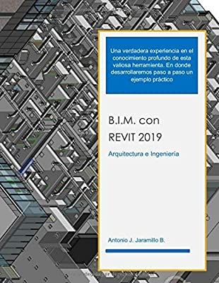 B.I.M. con REVIT 2019: Arquitectura e Ingenieria: Amazon.es ...