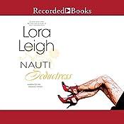 Nauti Seductress   Lora Leigh