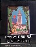 From Wilderness to Metropolis, Metropolitan Dade County (Fla.), 0916224880