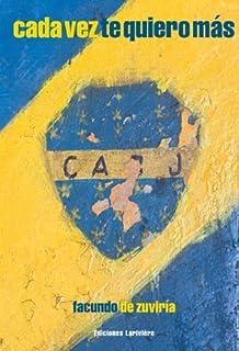 Cada vez te quiero mas (Boca Juniors)