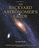 The Backyard Astronomer's Guide, Terence Dickinson and Alan Dyer, 155209507X