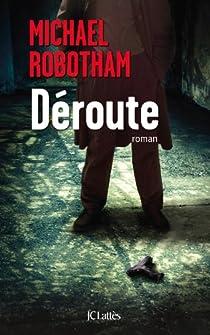 Déroute par Robotham