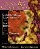Points & Counterpoints: Controversial Relationship and Family Issues in the 21st Century: An Anthology