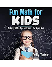 Fun Math for Kids: Division Tables Tips and Tricks for Ages 6-8