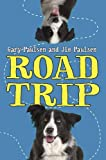 Road Trip, Gary Paulsen and Jim Paulsen, 038574191X