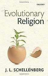 Evolutionary Religion by J. L. Schellenberg (2015-08-01)