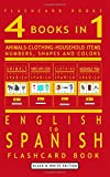 4 books in 1 - English to Spanish Kids Flash Card Book: Black and White Edition: Learn Spanish Vocabulary for Children (Spanish Bilingual Flashcards) (English and Spanish Edition)