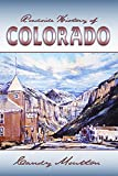 Roadside History of Colorado (Roadside History (Paperback))