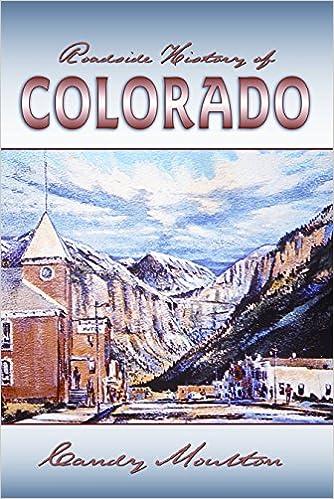 Roadside History Of Colorado Roadside History Paperback Candy