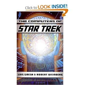 Computers Of Star Trek Lois H. Gresh and Robert Weinberg