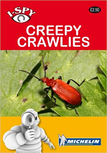 i-SPY Creepy Crawlies (Michelin i-SPY Guides)