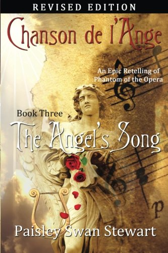 Paisley Angel (Chanson de l'Ange Book Three: The Angel's Song (Volume 3))