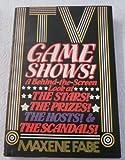 TV Game Shows, Maxene Fabe, 038513052X