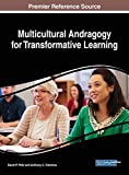 img - for Multicultural Andragogy for Transformative Learning (Advances in Educational Technologies and Instructional Design) book / textbook / text book