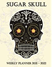 """Sugar Skull Weekly Planner 2021 - 2022: Schedule Seize the Day   Bleed   24-Month Calendar for Men/Women Year Organizer Book, Pocket Planning with to do lists + holidays / 5.25""""x6.75"""" 116 pages"""