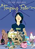 Temping Fate, Esther M. Friesner and Esther Friesner, 0142408484