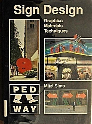 Sign Design: Graphics, Materials, Techniques