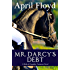 Mr. Darcy's Debt: A Pride & Prejudice Variation Novel