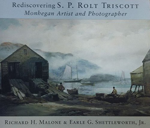 Download Rediscovering S.P. Rolt Triscott: Monhegan Island Artist and Photographer PDF
