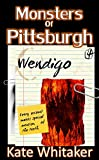 Wendigo (Monsters of Pittsburgh Book 4)
