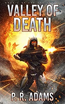 Valley of Death: Elite Response Force Book Two (ERF 2) by [Adams, P R]