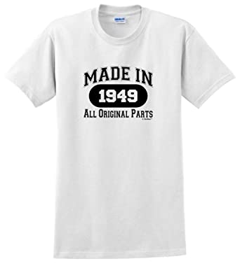 70th Birthday Decorations Gift Made 1949 All Original Parts T Shirt Small White
