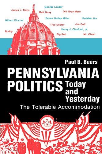 Pennsylvania Politics Today and Yesterday (Keystone Books)