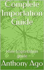 Complete Importation Guide: Mini-Importation guide