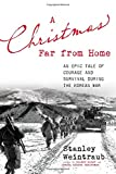 A Christmas Far from Home: An Epic Tale of Courage