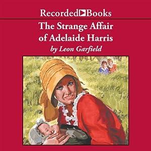 The Strange Affair of Adalaide Harris Audiobook
