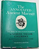 Image of The Annotated Ancient Mariner: The Rime of the Ancient Mariner