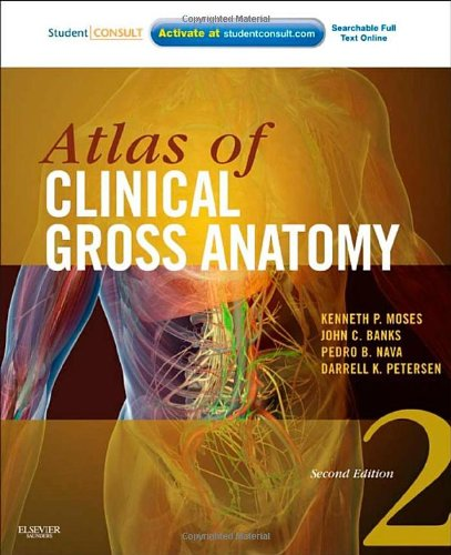 Atlas Of Clinical Gross Anatomy  With Student Consult Online Access  2E