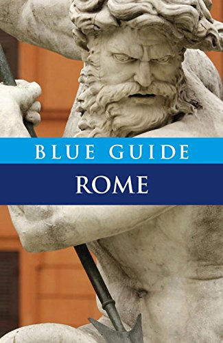 Blue Guide Rome (Tenth Edition) (Blue Guides)