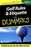 Golf Rules and Etiquette for Dummies, John Steinbreder, 076455333X
