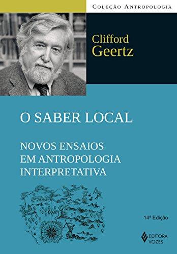 O Saber Local. Novos Ensaios em Antropologia Interpretativa
