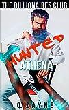 Hunted Athena (The Billionaires Club Interracial BDSM Book 6)