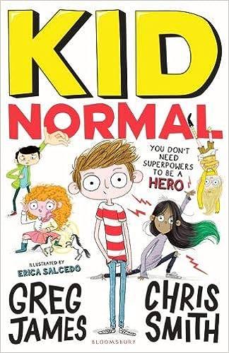Kid Normal: Kid Normal 1: Amazon.co.uk: James, Greg, Smith, Chris ...