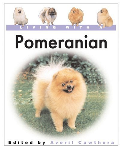 Living With a Pomeranian (Living With a Pet Series) Text fb2 ebook