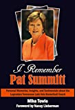 I Remember Pat Summitt
