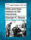 img - for Wills and their relation to life insurance. book / textbook / text book