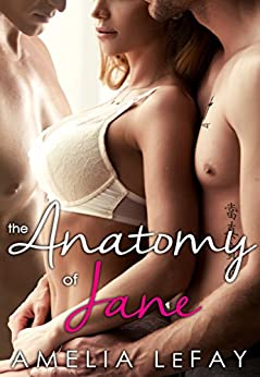 The Anatomy of Jane (WJM Book 1) (English Edition) de [LeFay, Amelia]