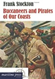 Buccaneers and Pirates of Our Coasts, Frank Stockton, 3954272288